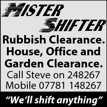 "Rubbish Clearance. House, Office and Garden Clearance. Call Steve on 248267 Mobile 07781 148267 ""We'll shift anything"""