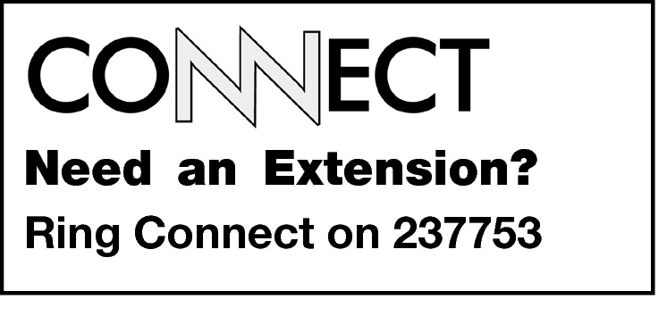 Need an Extension? Ring Connect on 237753