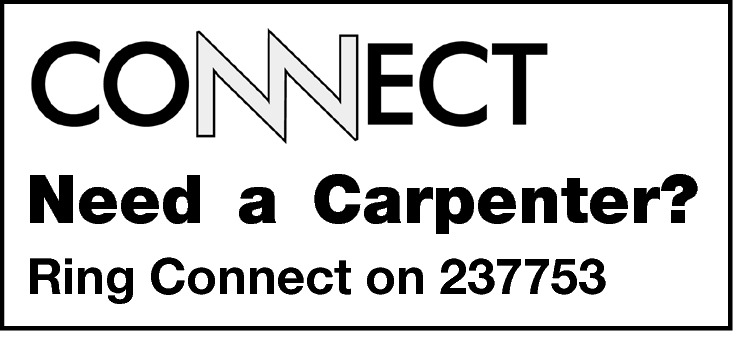 Need a Carpenter? Ring Connect on 237753