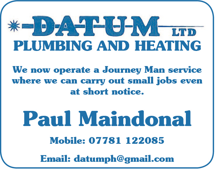 PLUMBING AND HEATING We now operate a Journey Man service where we can carry out small jobs even at short notice.  Paul Maindonal Mobile: 07781 122085 Email: datumph@gmail.com