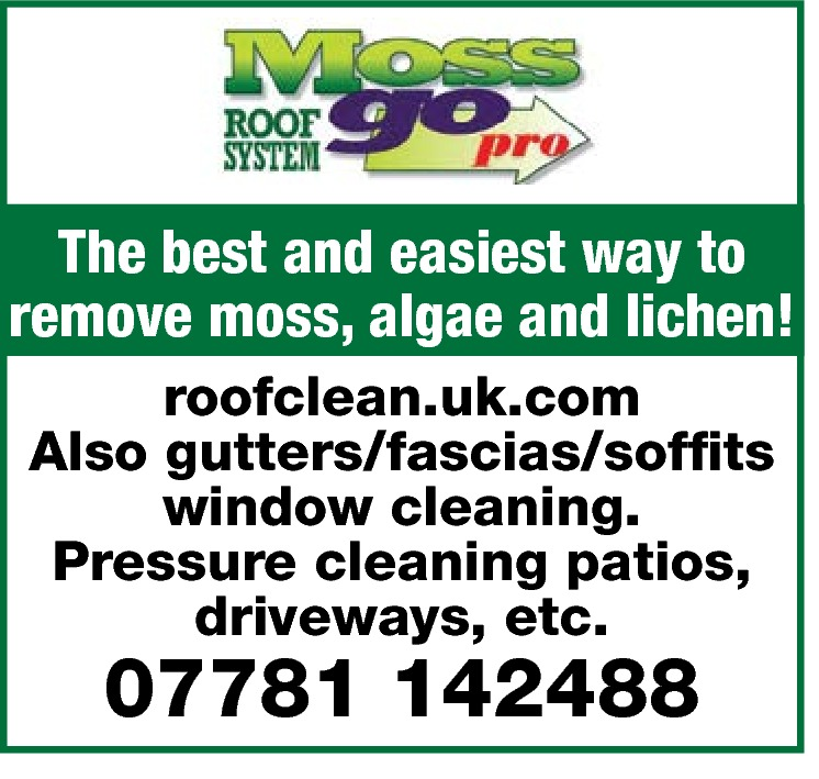 The best and easiest way to remove moss, algae and lichen! roofclean.uk.com Also gutters/fascias/soffits window cleaning. Pressure cleaning patios, driveways, etc.  07781 142488