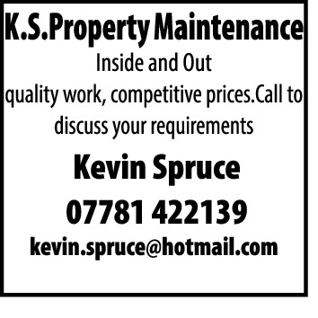 Property Maintenance Inside and Out quality work, competitive prices. Call to discuss your requirements  Kevin Spruce 07781 422139  kevin.spruce@hotmail.com