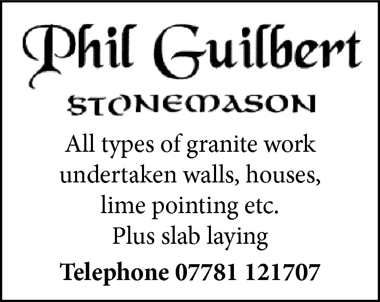 All types of granite work undertaken walls, houses, lime pointing etc. Plus slab laying Telephone 07781 121707