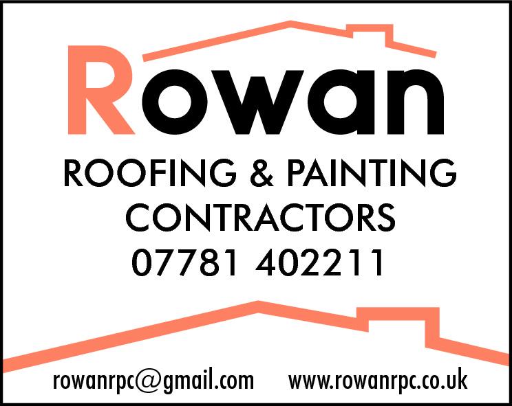 ROOFING & PAINTING CONTRACTORS 07781 402211 rowanrpc@gmail.com  www.rowanrpc.co.uk