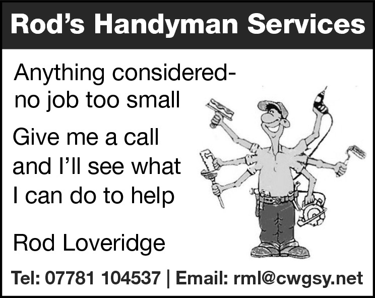 Rod's Handyman Services Anything consideredno job too small Give me a call and I'll see what I can do to help Rod Loveridge Tel: 07781 104537