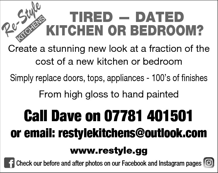 tyle TIRED — DATED -S KITCHEN OR BEDROOM? Re S  EN  CH  T KI  Create a stunning new look at a fraction of the cost of a new kitchen or bedroom Simply replace doors, tops, appliances - 100's of finishes From high gloss to hand painted  Call Dave on 07781 401501  or email: restylekitchens@outlook.com www.restyle.gg Check our before and after photos on our Facebook and Instagram pages