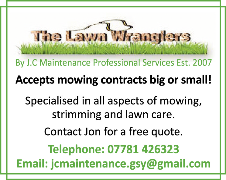 By J.C Maintenance Professional Services Est. 2007  Accepts mowing contracts big or small! Specialise in all aspects of mowing, strimming and lawn care. Contact Jon for a free quote.  Telephone: 07781 426323 Email: jcmaintenance.gsy@gmail.com