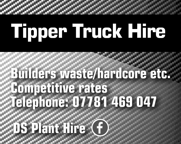 Tipper Truck Hire Builders waste/hardcore etc. Competitive rates Telephone: 07781 469 047 DS Plant Hire