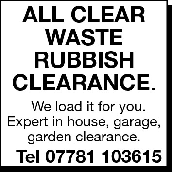 ALL CLEAR WASTE RUBBISH CLEARANCE.  We load it for you. Expert in house, garage, garden clearance.  Tel 07781 103615